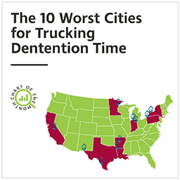 Chart of the Month: The 10 Worst Cities for Trucking Detention Time