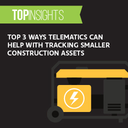 Top 3 Ways Telematics Can Help with Tracking Smaller Construction Assets