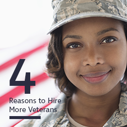 Four Reasons to Hire More Veterans