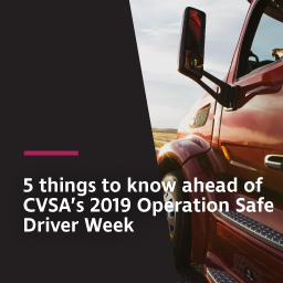5 things to know ahead of CVSA's 2019 Operation Safe Driver Week