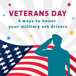 Veterans Day: 4 ways to honor your military vet drivers