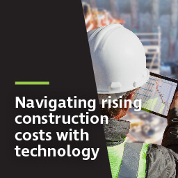 Navigating rising construction costs with technology