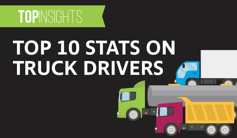 top 10 stats on truck drivers