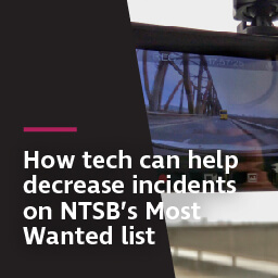 "How tech can help decrease incidents on NTSB's ""Most Wanted"" List"