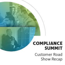 Customer roadshow recap: what are the big compliance challenges for 2019?