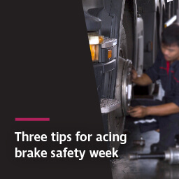 Three tips for acing brake safety week